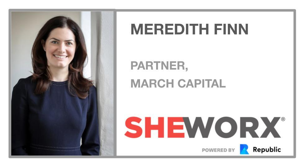 SheWorx NYC Breakfast Roundtable: Meredith Finn, Partner, March Capital