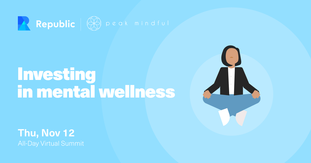 Investing in Mental Wellness Virtual Summit