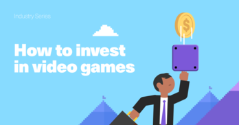Industry Series: How to Invest in Video Games