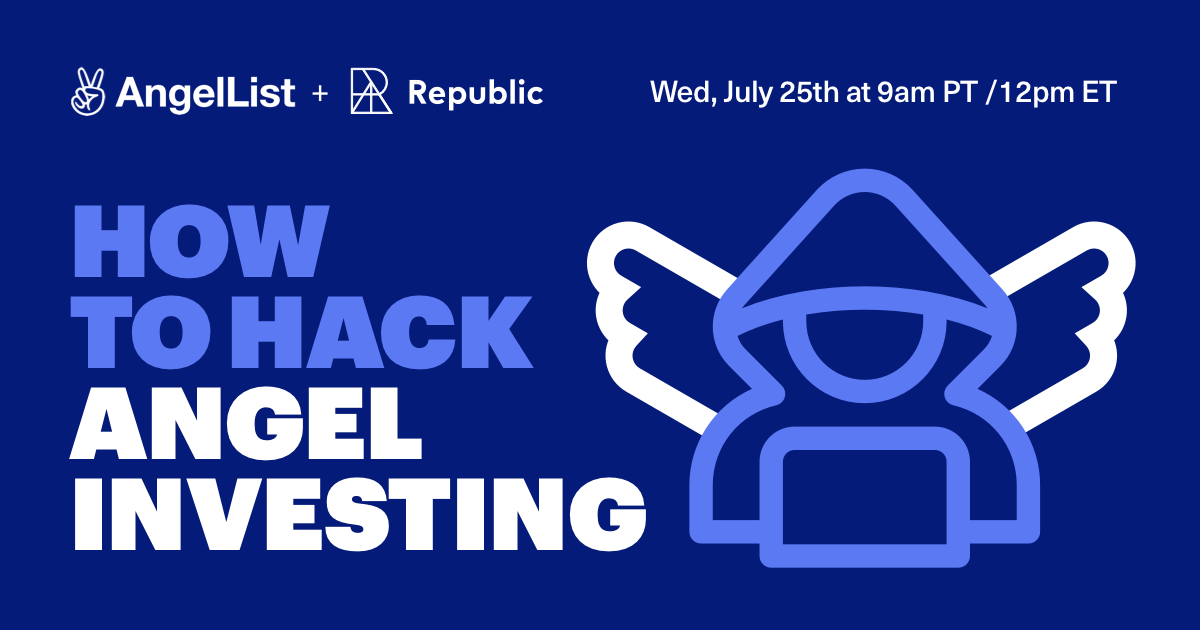 republic.co - How to Hack Angel Investing