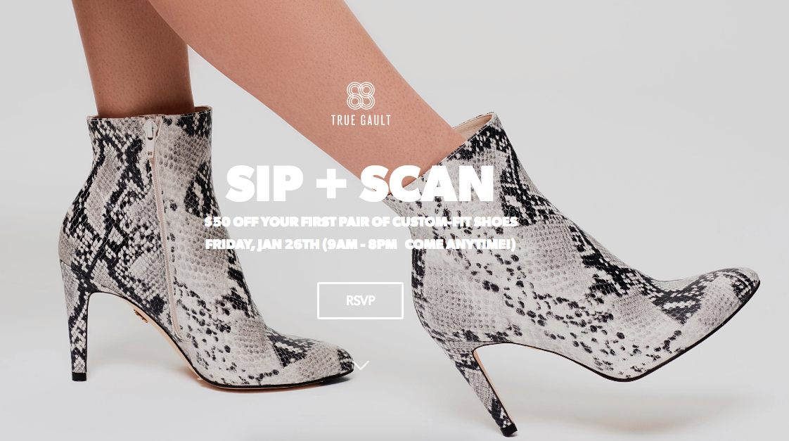 4f690ce63da If so, stop by our showroom in Midtown for our Sip & Scan event on Friday,  January 26th, 9:00am-8:00pm. Indulge in some wine while our Shoe-ologists  help ...