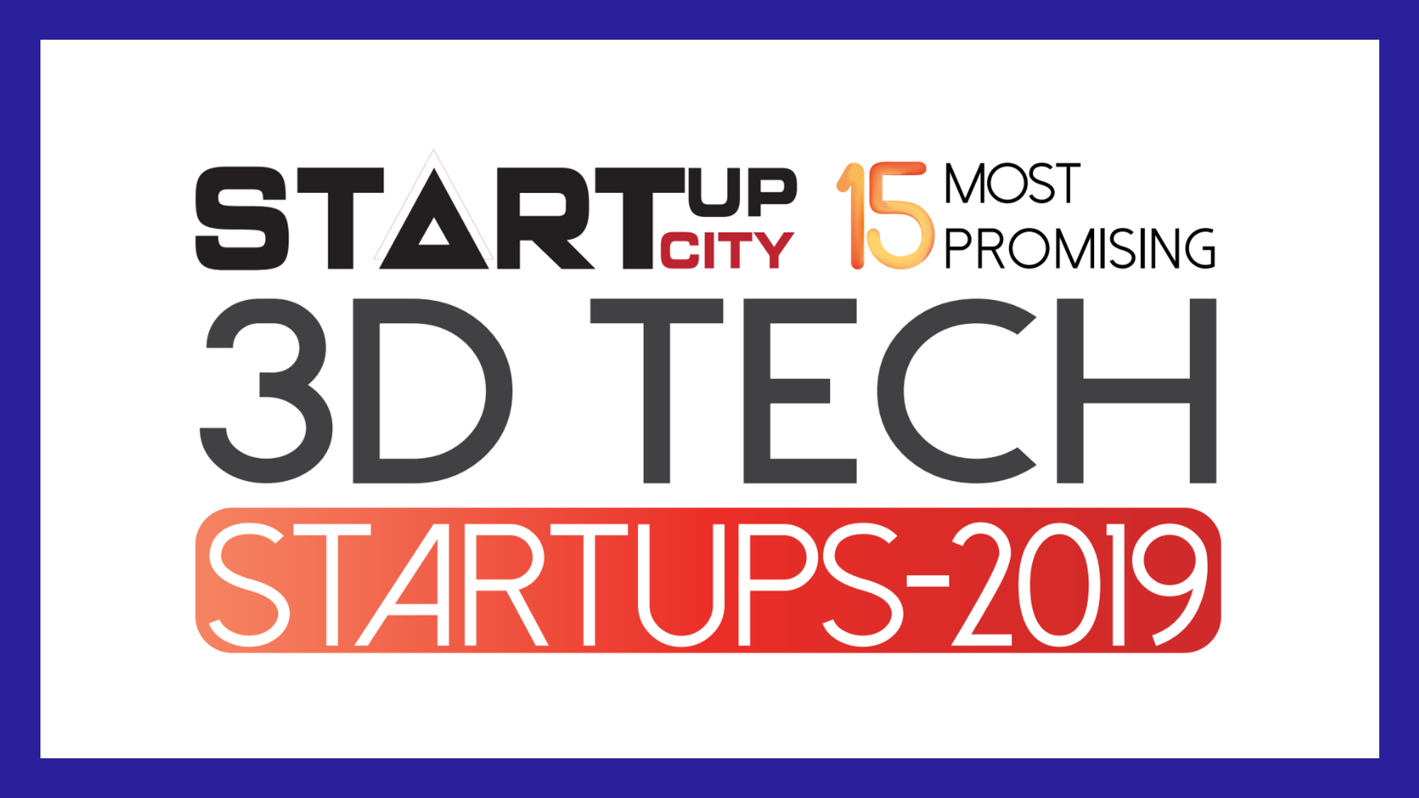 R3 Printing Ranked Among the 15 Most Promising 3D Tech Startups of 2019