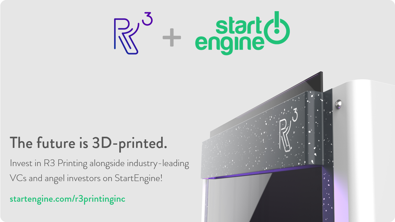 Invest in R3 Printing on StartEngine: The future is 3D-printed.