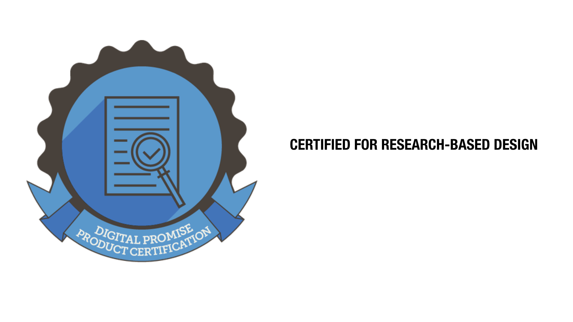 Digital Promise Certified for Researc-based Design